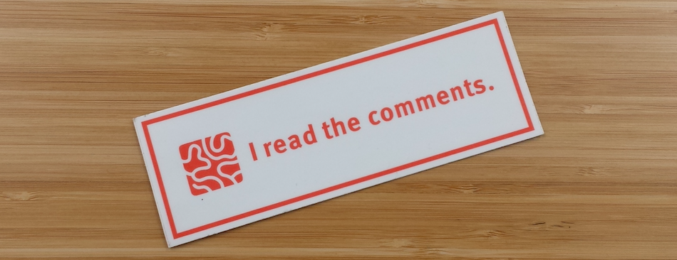 """a sticker that says """"I read the comments"""""""