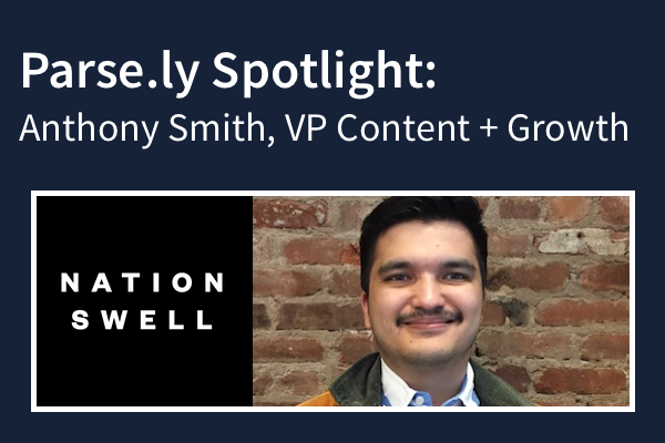 Anthony Smith VP Content and Growth NationSwell
